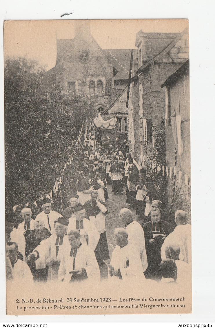 N.D. DE BEHUARD - 24 SEPTEMBRE 1923 - LES FETES DU COURONNEMENT - LA PROCESSION - PRETRES ET CHANOINES ..... - 49 - Other Municipalities