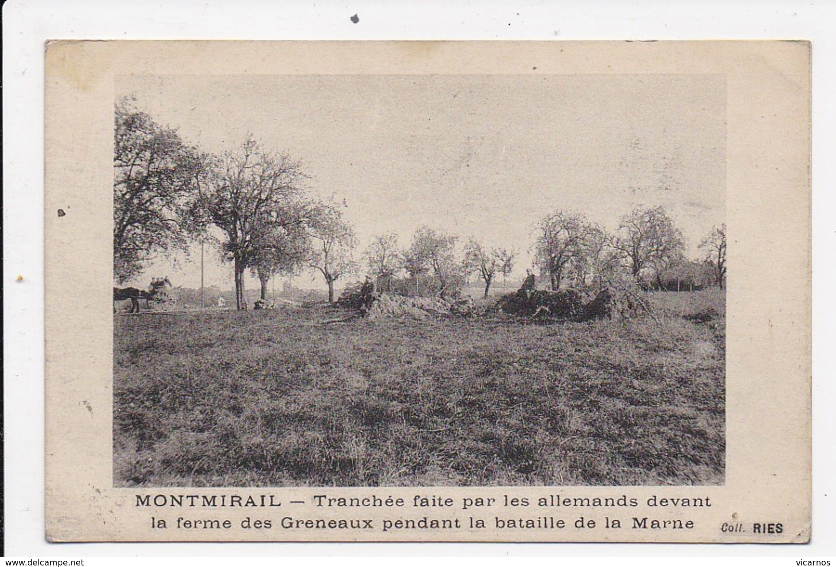 CPA 51 MONTMIRAIL Tranchée Faite Par Les Allemands Devant La Ferme Des Greneaux Pendant La Bataille De La Marne - Montmirail