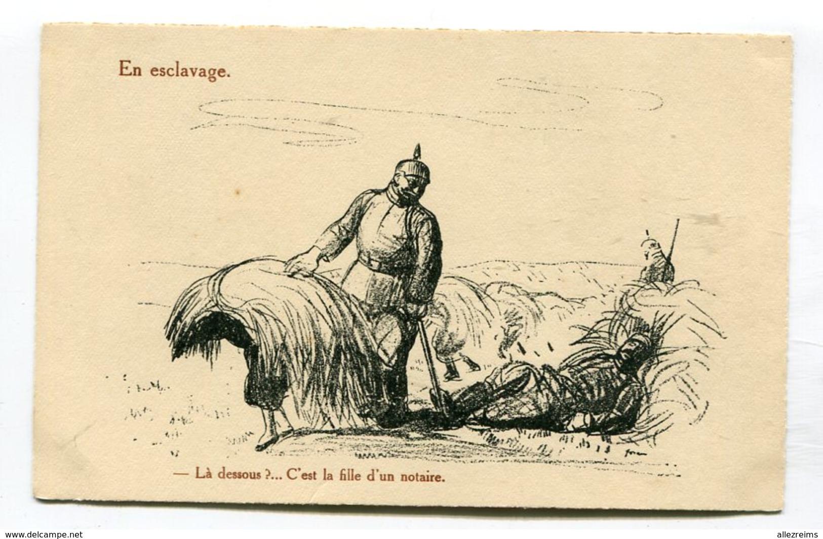 CPA Militaria : Humour : Esclavage Fille De Notaire Carte Illustrateur   A   VOIR   !!! - Humoristiques