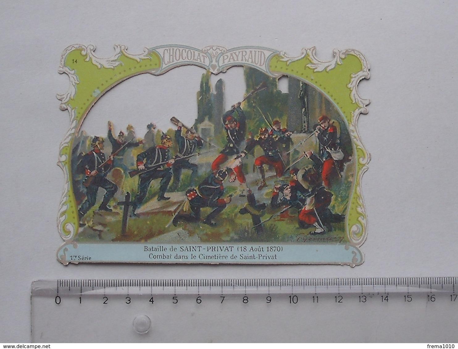 CHROMO DECOUPIS Chocolat PAYRAUD Grand Format: Bataille SAINT-PRIVAT 1870 Cimetière - MILITAIRE - GERMAIN Illustrateur - Other
