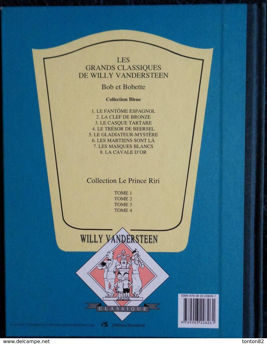 """Willy  Vandersteen - BOB Et BOBETTE - """" Le Trésor De Beersel """" - Éditions Standaard ( Album Cartonné ) . - Bob Et Bobette"""