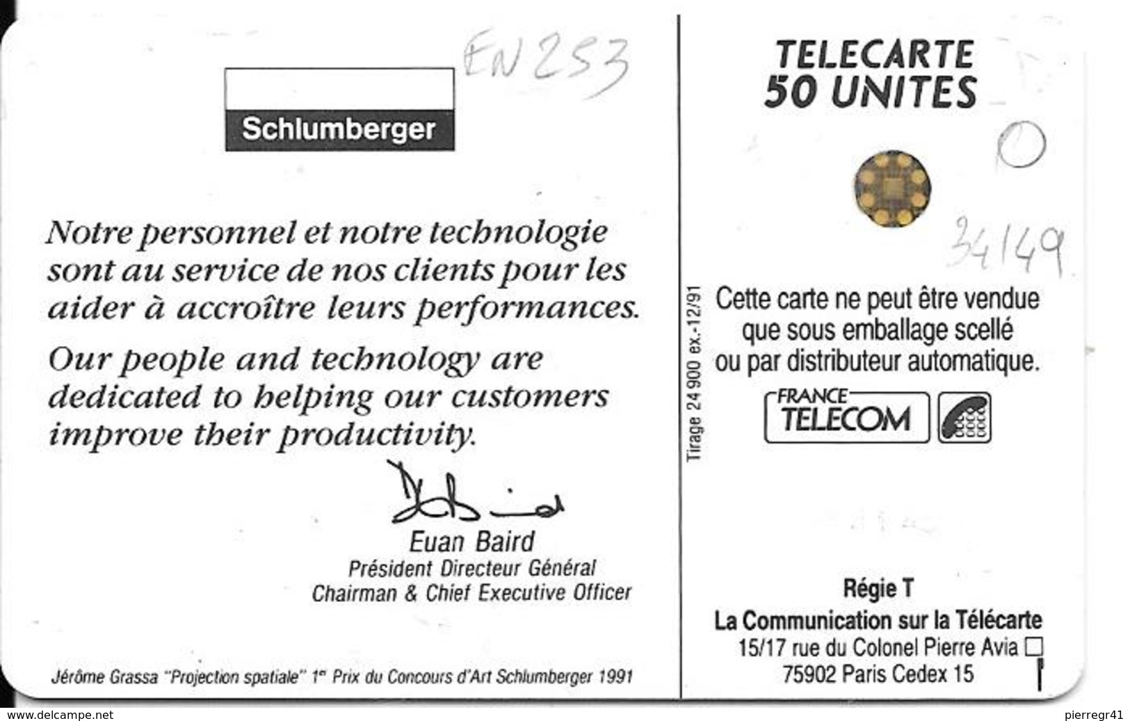 CARTE-PUCE-PRIVEE-PUBLIC-50U-EN 253-SC4an-N°5Ge 34149-12/91-SCHLUMBERGER-TABLEAU J GRASSA-UTILISE-TBE - France