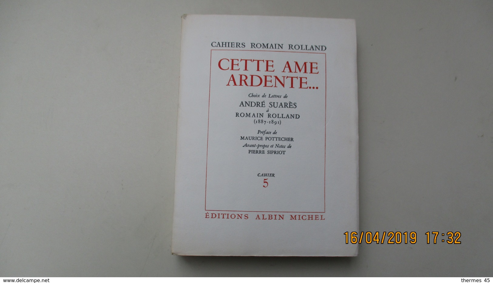 ENVOI DE MARIE ROMAIN ROLLAND ET NOTE DE JEAN REANDE / CAHIER 5 / ROMAIN ROLLAND / ALBIN MICHEL / 1954 - Livres Dédicacés