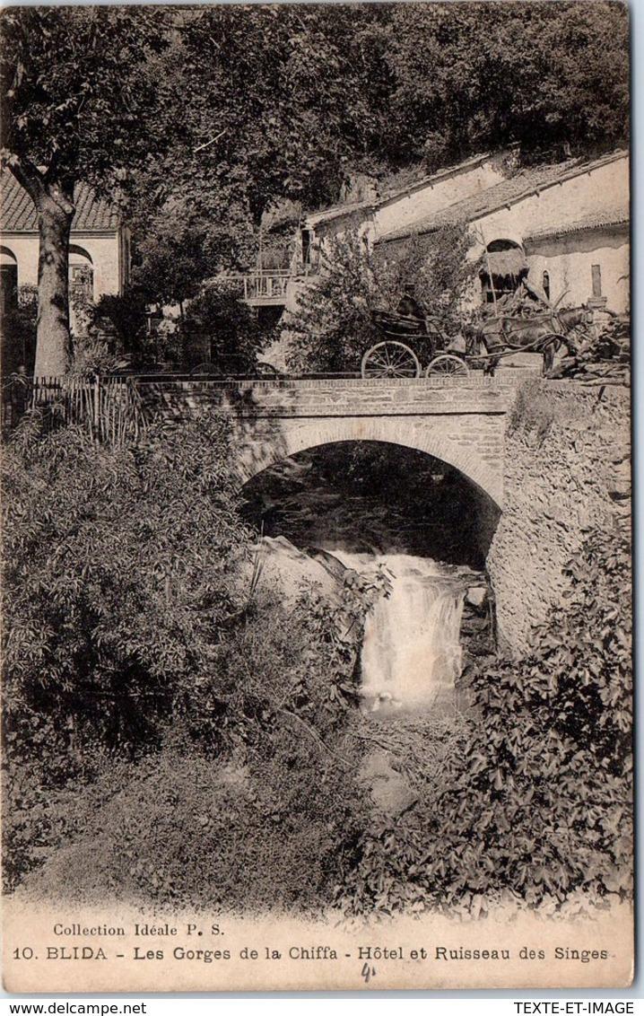 ALGERIE - BLIDA - Gorges De La Chiffa - Hotel Et Ruisseau Des Singes. - Blida