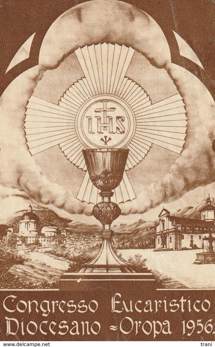 OROPA 1956 - CONGRESSO EUCARISTICO DIOCESANO - Religione & Esoterismo