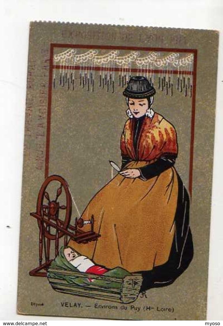 69 Exposition De LYON 1911 Velay Environs Du Puy Haute Loire, Femme, Rouet, Bebe Dans Berceau - Lyon