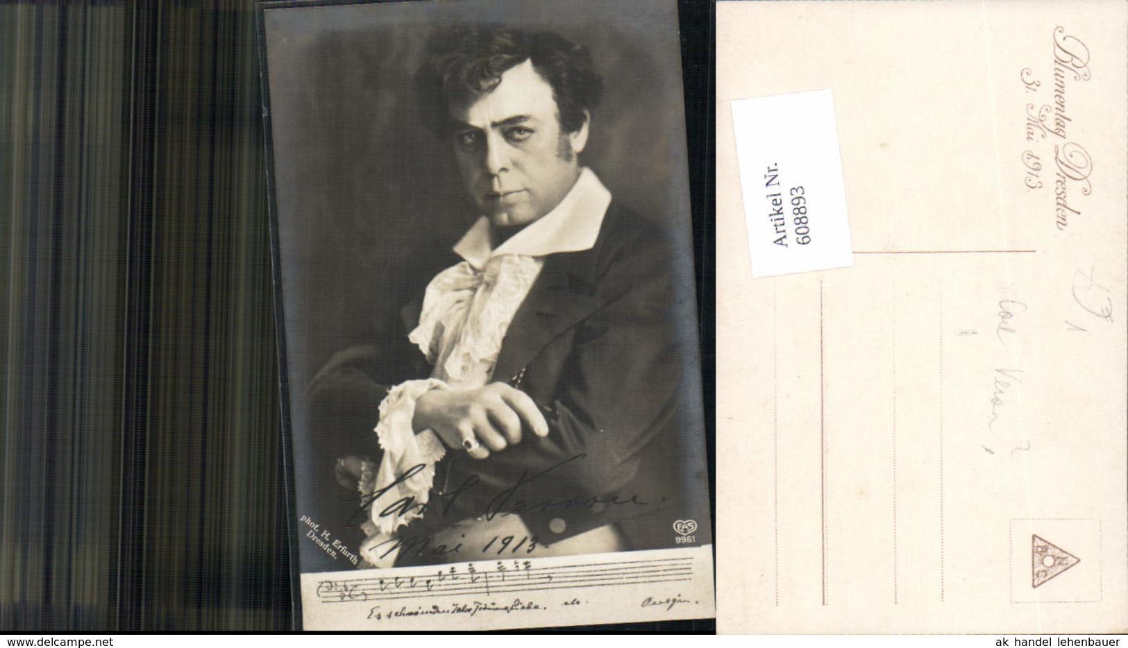 608893,Carl Verron Dirigent USA M. Orig. Unterschrift Pub H. Erfurth Dresden 1913 - Künstler