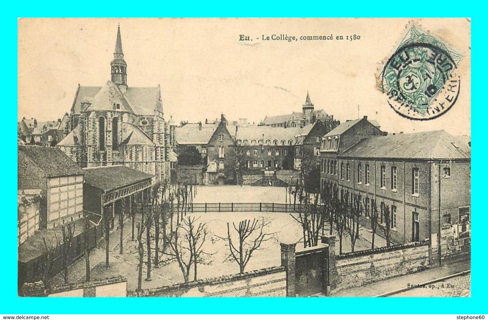 A766 / 041 76 - EU College Commencé En 1580 - Eu