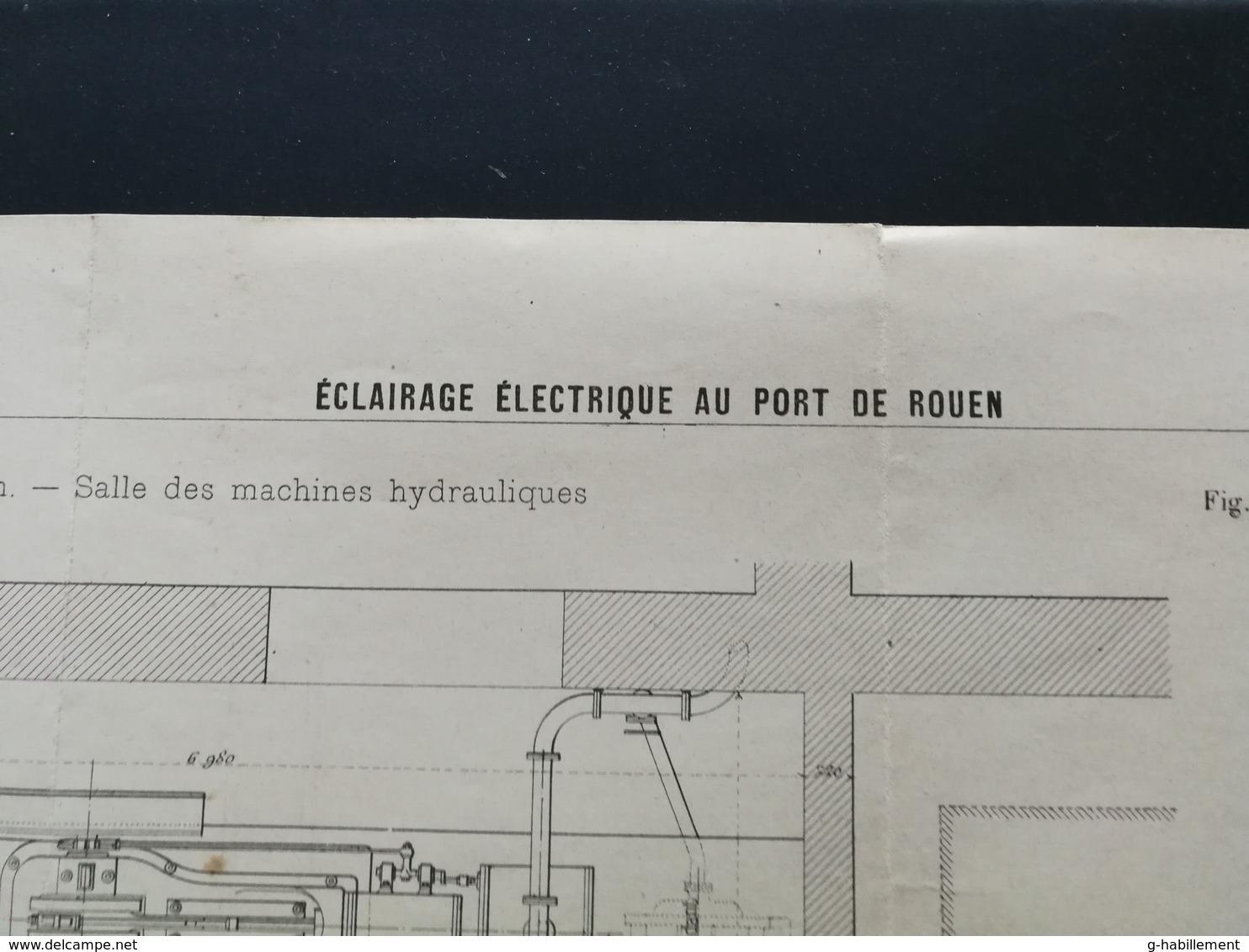 ANNALES DES PONTS Et CHAUSSEES (Dep 76) - Plan D'Eclairage électrique Au Port De Rouen - Imp L.Courtier 1898 (CLE69) - Machines