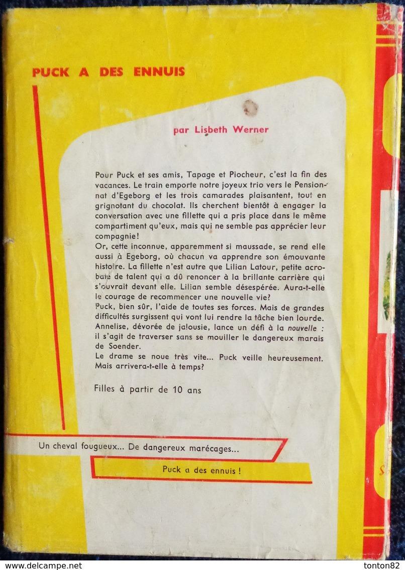 Lisbeth Werner  - Puck A Des Ennuis - Bibliothèque Rouge Et Or Souveraine N° 661 - ( 1965 ) . - Bibliothèque Rouge Et Or