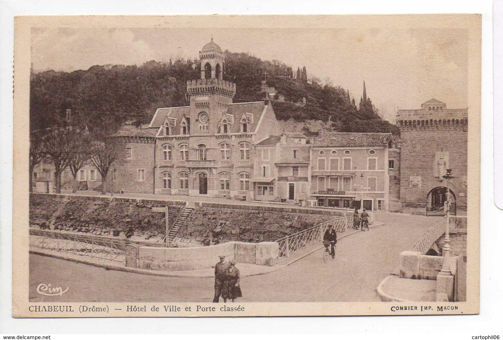 - CPA CHABEUIL (26) - Hôtel De Ville Et Porte Classée 1942 (CAFE FRANCAIS) - Photo CIM - - France