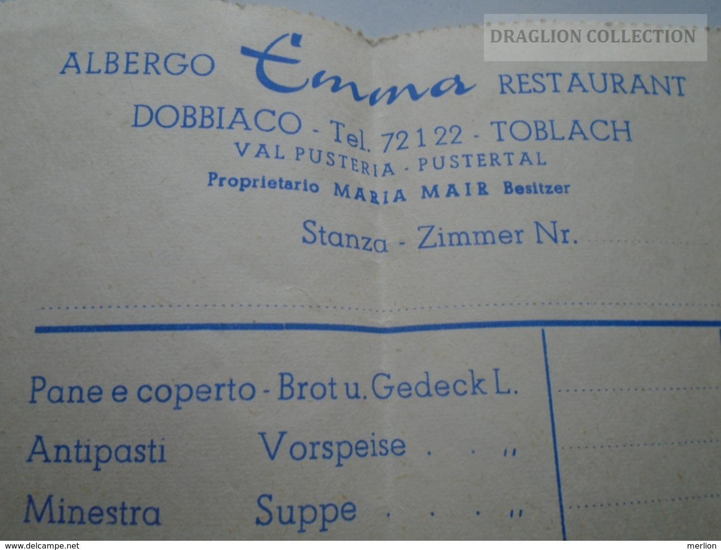 ZA192.36  Italia Albergo Emma -Restaurant - DOBBIACO-TOLBACH  Pustertal -Val Pusteria Invoice - Italia