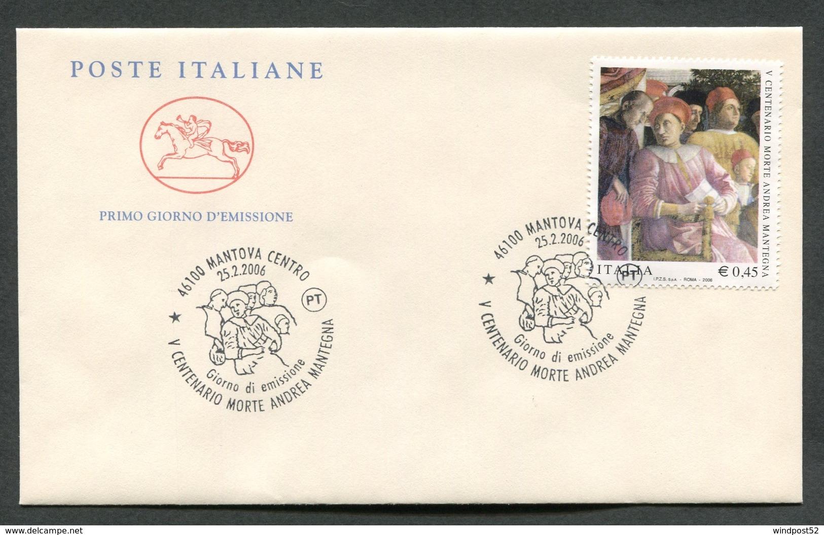 FDC ITALIA 2006 - CAVALLINO - ANNIVERSARIO SCOMPARSA ANDREA MANTEGNA - MANTOVA - 347 - 6. 1946-.. Republik