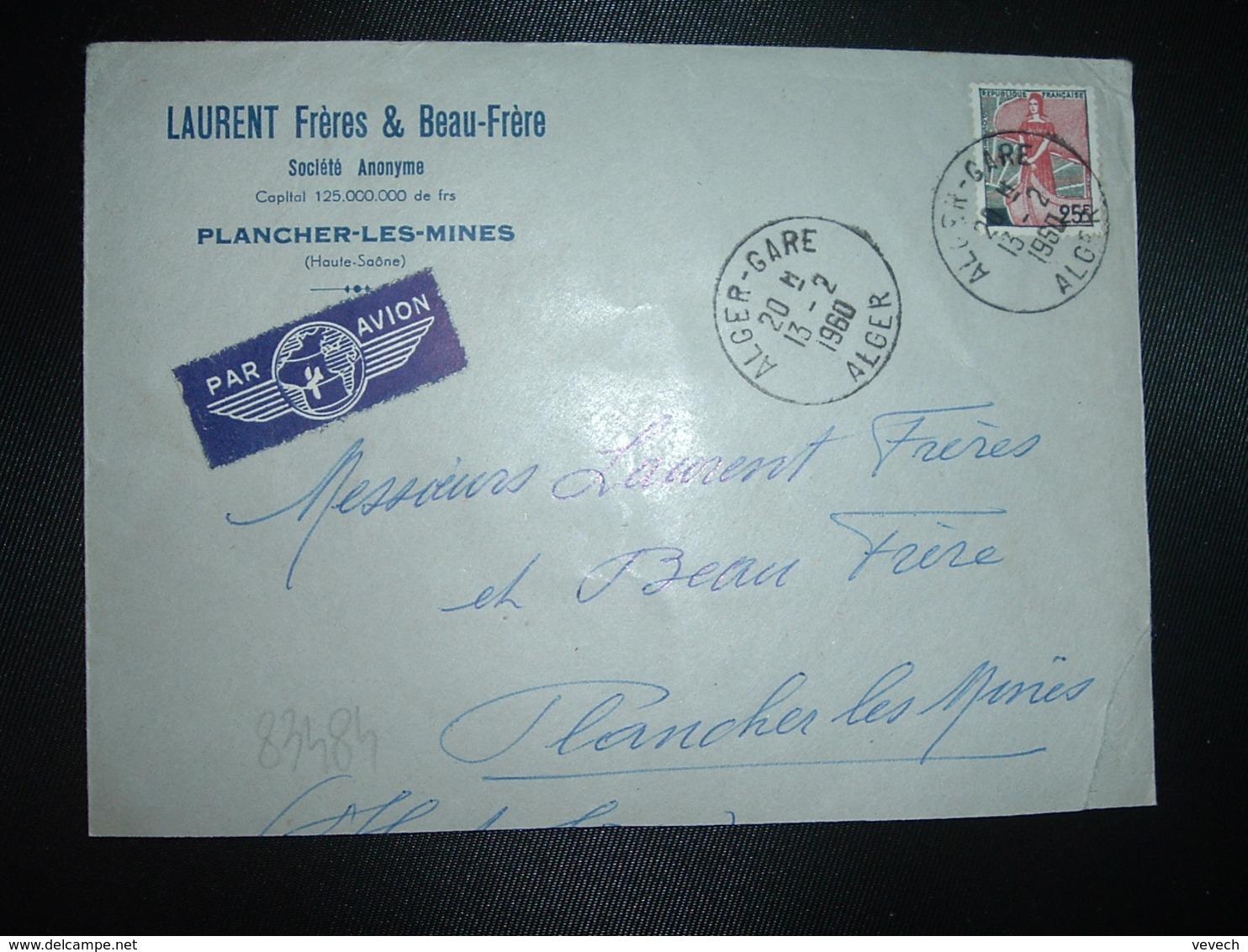 LETTRE Par AVION Pour La FRANCE TP M. A LA NEF 25F OBL.13-2 1960 ALGER GARE ALGER - Covers & Documents