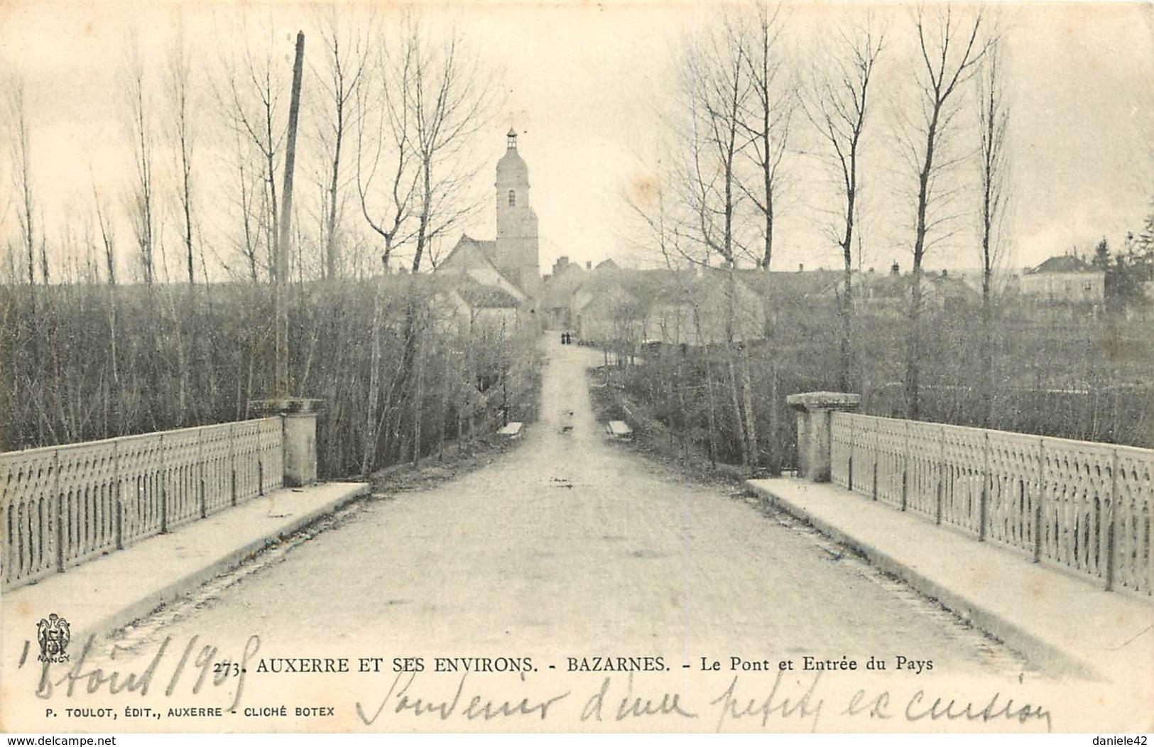 89 -  AUXERRE ET SES ENVIRONS - BAZARNES - LE PONT ET ENTREE DU PAYS - Auxerre