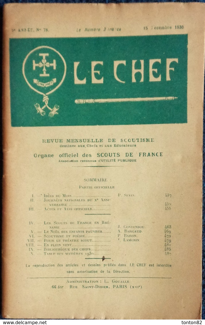 LE CHEF - Revue Mensuelle Du Scoutisme Français - N° 78 - 15 Décembre 1930 . - Bücher, Zeitschriften, Comics
