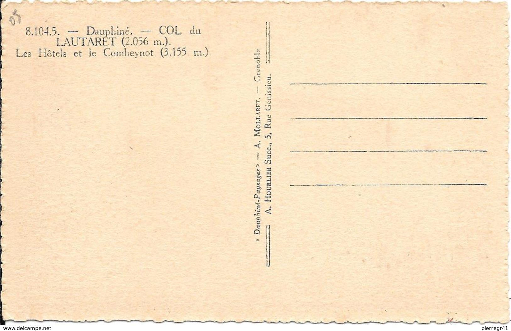 CPA-1935-05-COL Du LAUTARET.Les HOTELS Et Le COMBEYNOT(3155m)-TBE - France