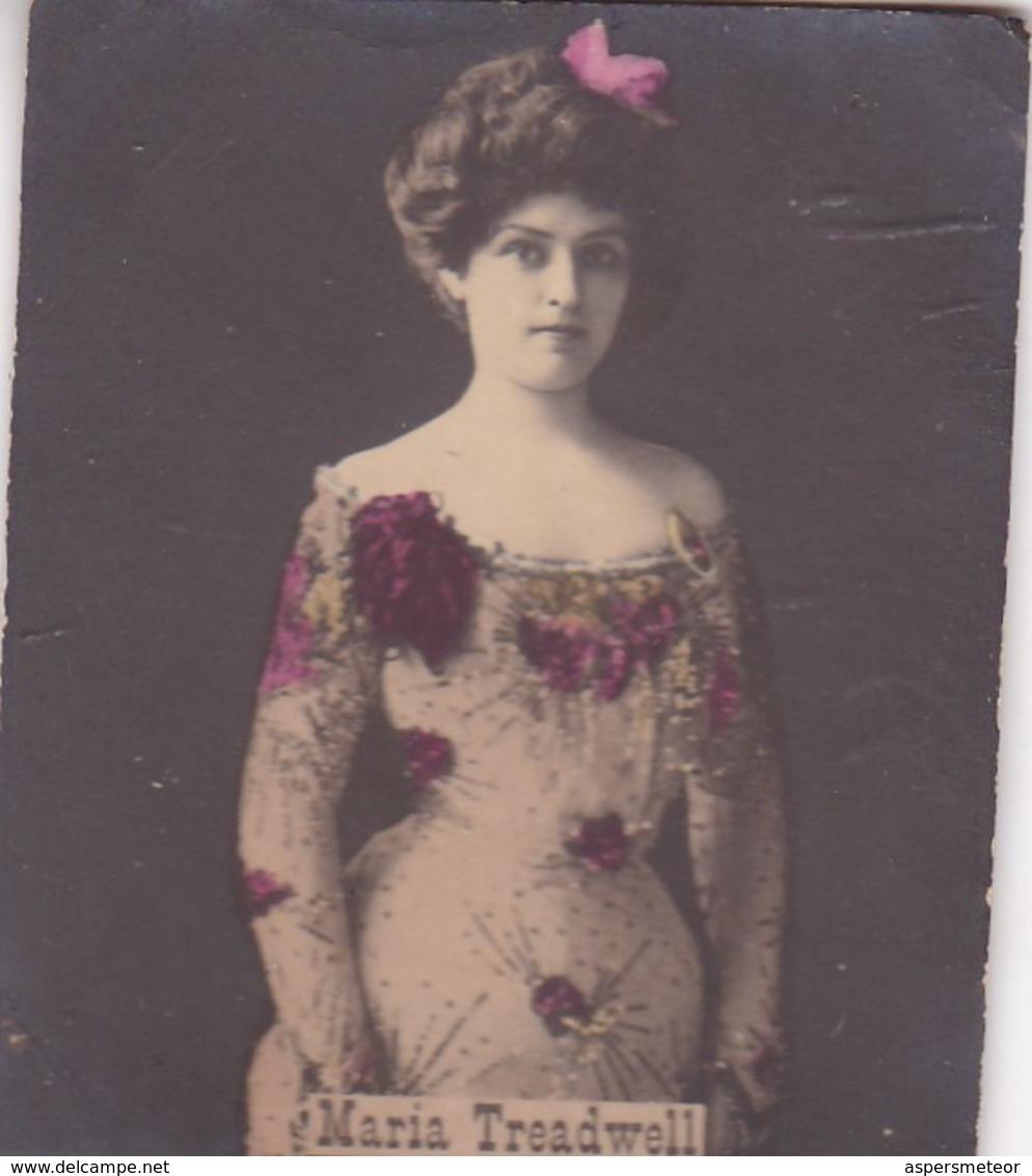 MARIA TREADWELL. COLORISE. CARD TARJETA COLECCIONABLE TABACO. CIRCA 1915 SIZE 4.5x5.5cm - BLEUP - Berühmtheiten