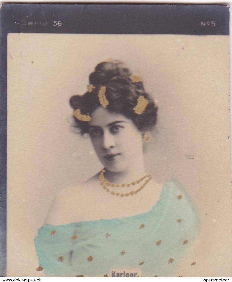KERLEER. COLORISE. CARD TARJETA COLECCIONABLE TABACO. CIRCA 1915 SIZE 4.5x5.5cm - BLEUP - Berühmtheiten