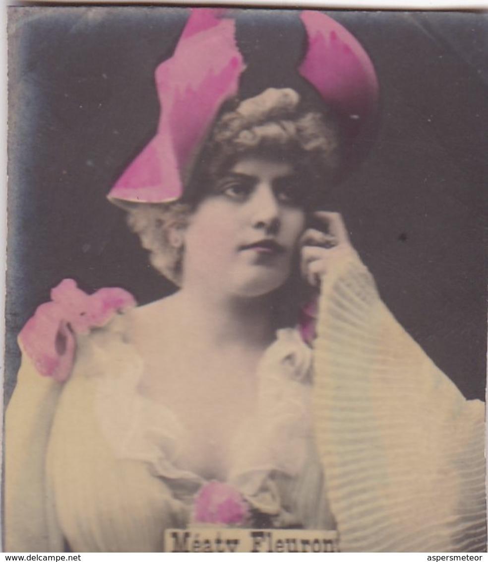 MEATY FLEURON. COLORISE. CARD TARJETA COLECCIONABLE TABACO. CIRCA 1915 SIZE 4.5x5.5cm - BLEUP - Berühmtheiten