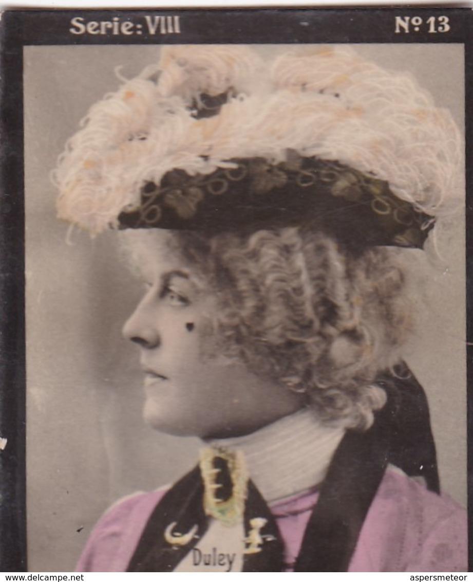 DULEY. HABANILLOS LA PLATA. COLORISE. CARD TARJETA COLECCIONABLE TABACO. CIRCA 1915 SIZE 4.5x5.5cm - BLEUP - Berühmtheiten