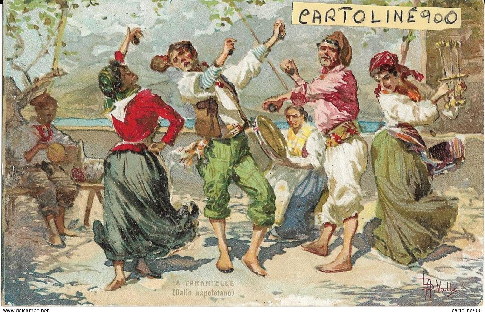 Campania Napoli Ballo Napoletano A Tarantatella Primi 900 Costumi Napoletani (f.piccolo/ILL.re Valle) - Costumi