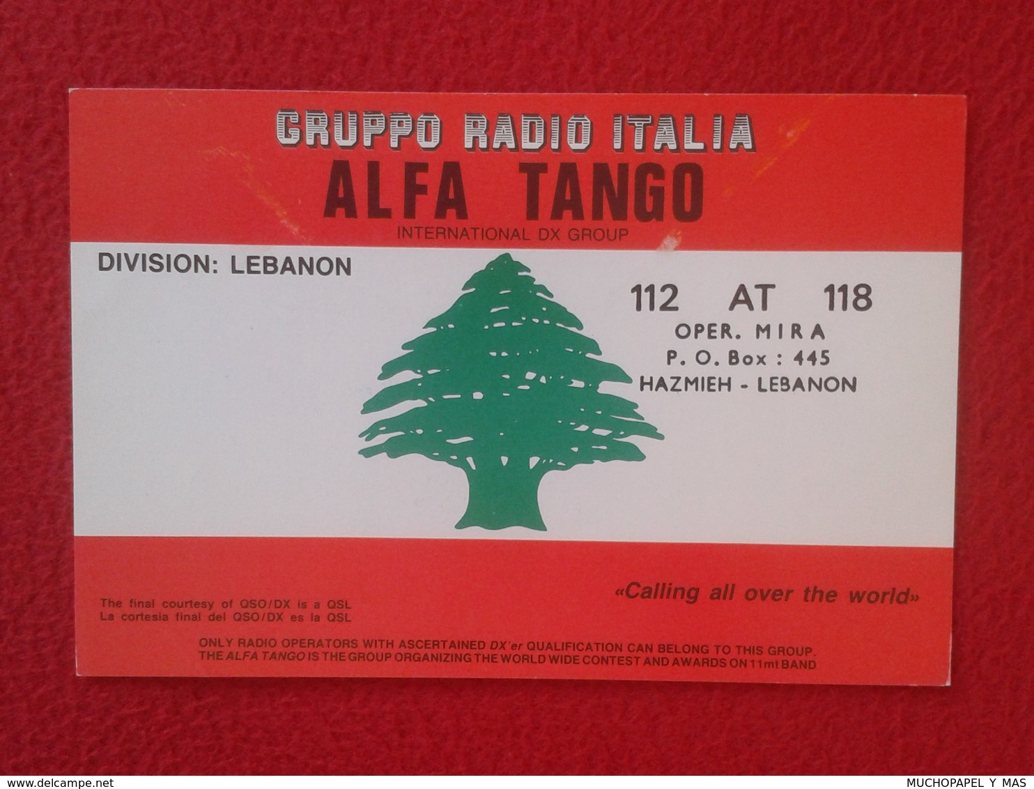 POSTAL TYPE POST CARD QSL RADIOAFICIONADOS RADIO AMATEUR GRUPPO ALFA TANGO ITALIA LEBANON LIBANO ASIA FLAG BANDERA VER F - QSL Cards
