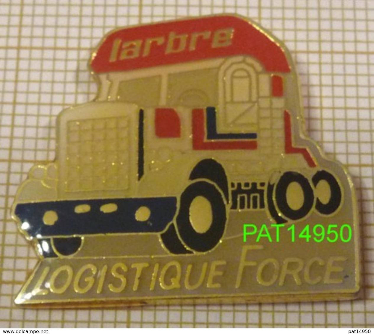 TRANSPORTS LARBRE  LOGISTIQUE FORCE  CAMION AMERICAIN - Transport