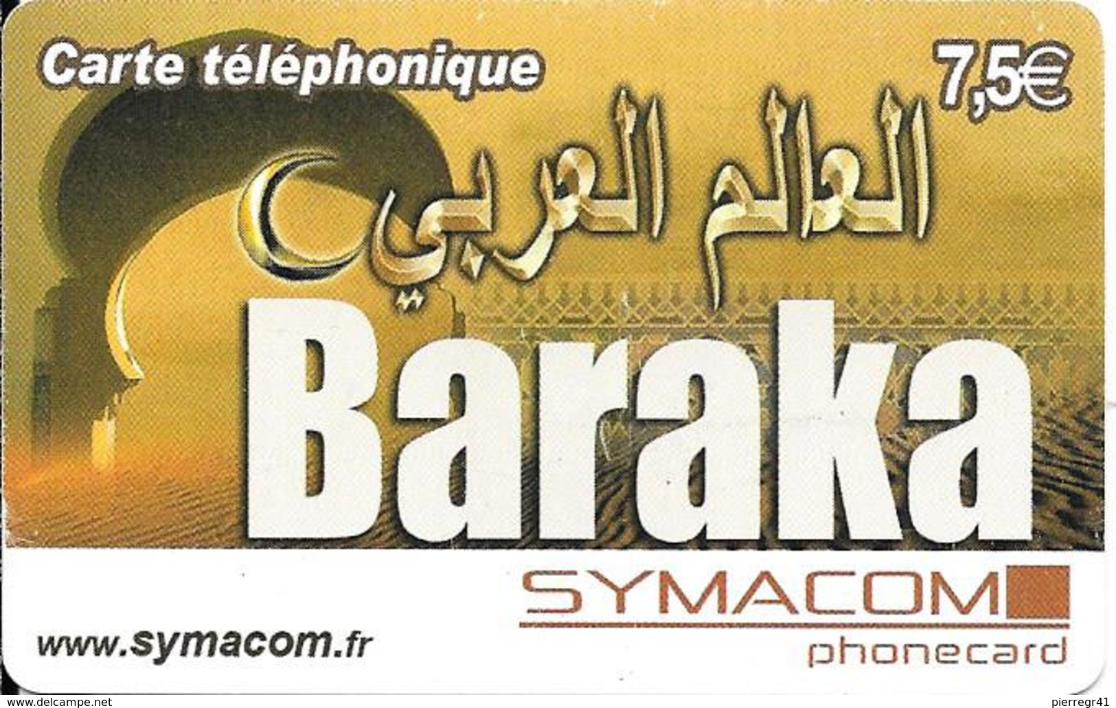 CARTE-PREPAYEE-7.5€-SYMACOM-BARAKA-31/12/10 -GRATTE- T BE- - Autres Prépayées