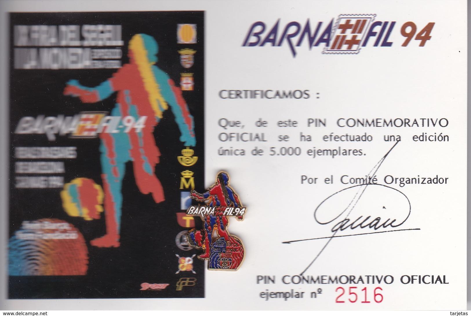 PIN CONMEMORATIVO BARNAFIL 94 DEL FUTBOL CLUB BARCELONA TIRADA LIMITADA 5000 (BARÇA FUNDACIO) - Fútbol