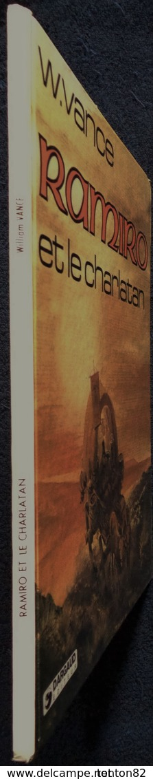 William Vance - RAMIRO - ( 2 ) - Ramiro Et Le Charlatan - Éditions Dargaud - ( E.O 1981 ) . - Bücher, Zeitschriften, Comics