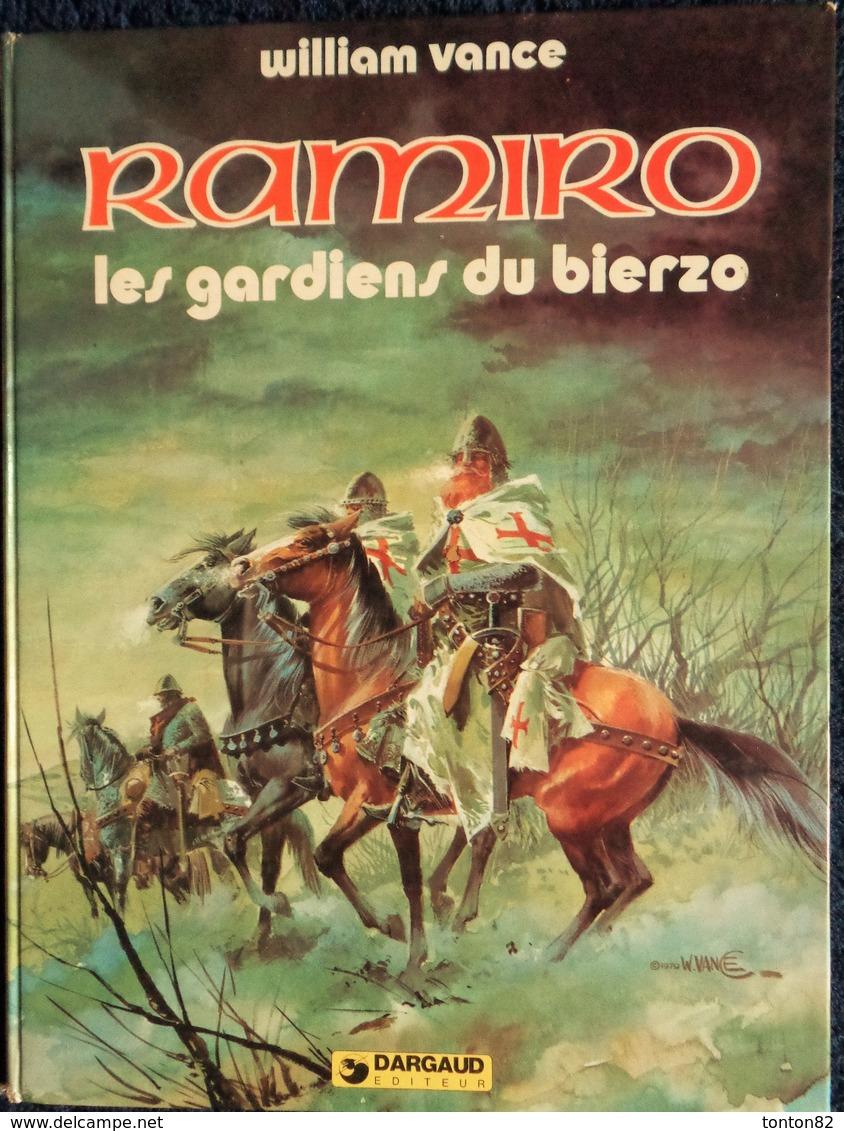 William Vance - RAMIRO - ( 5 ) - Les Gardiens Du Bierzo - Éditions Dargaud - ( E.O. 1980 ) . - Bücher, Zeitschriften, Comics