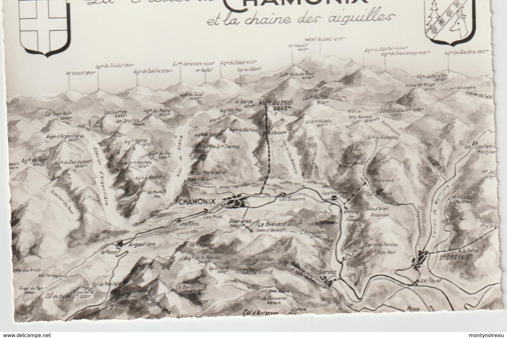 Haute  Savoie :  CHAMONIX : La  Vallée ,  Carte  Géographique  , Blason - Chamonix-Mont-Blanc