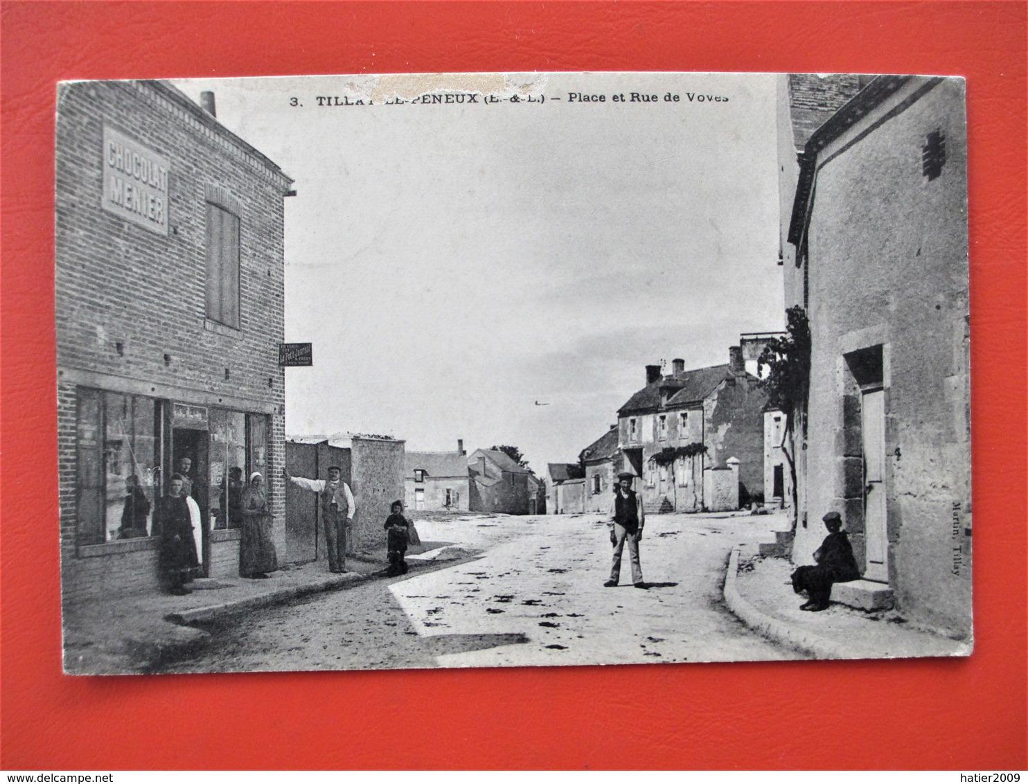 TILLAY LE PENEUX - Place Et Rue De Voves - Animation Devant Commerce Publicite Chocolat Menier  - Voyagée En 1905 - France