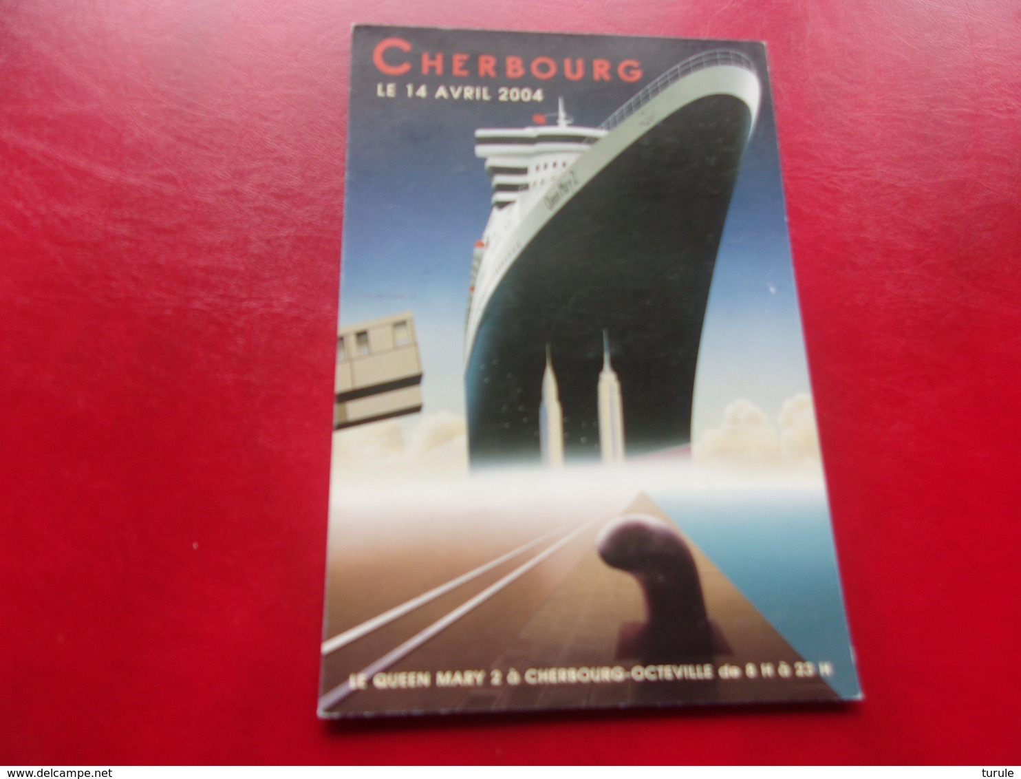 FRANCE (2004) LE QUEEN MARY 2 A CHERBOURG - Maximum Cards