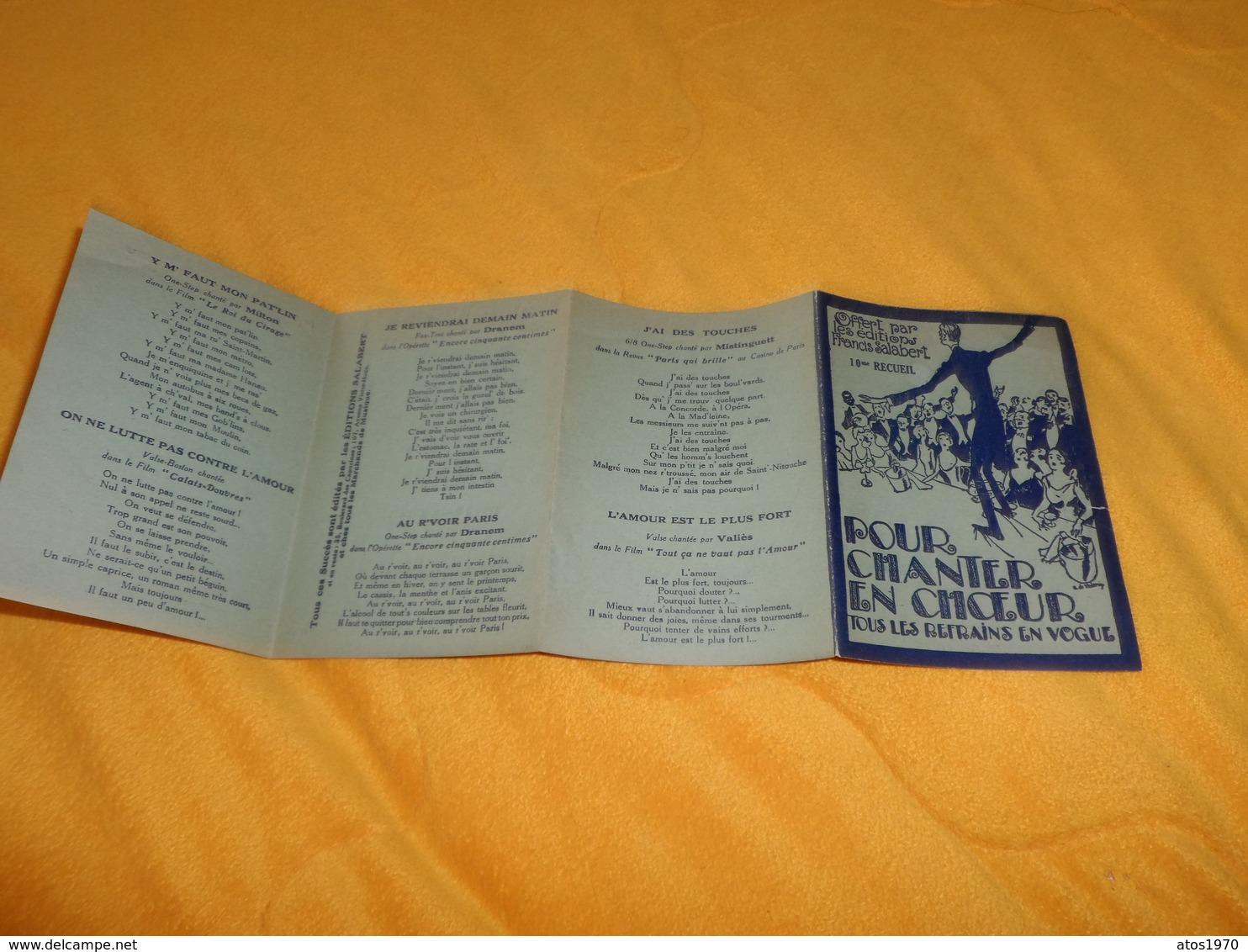 RECUEIL POUR CHANTER EN CHOEUR TOUS LES REFRAINS EN VOGUE..EDITIONS FRANCIS SALABERT. / 10e RECUEIL.. - Musique & Instruments