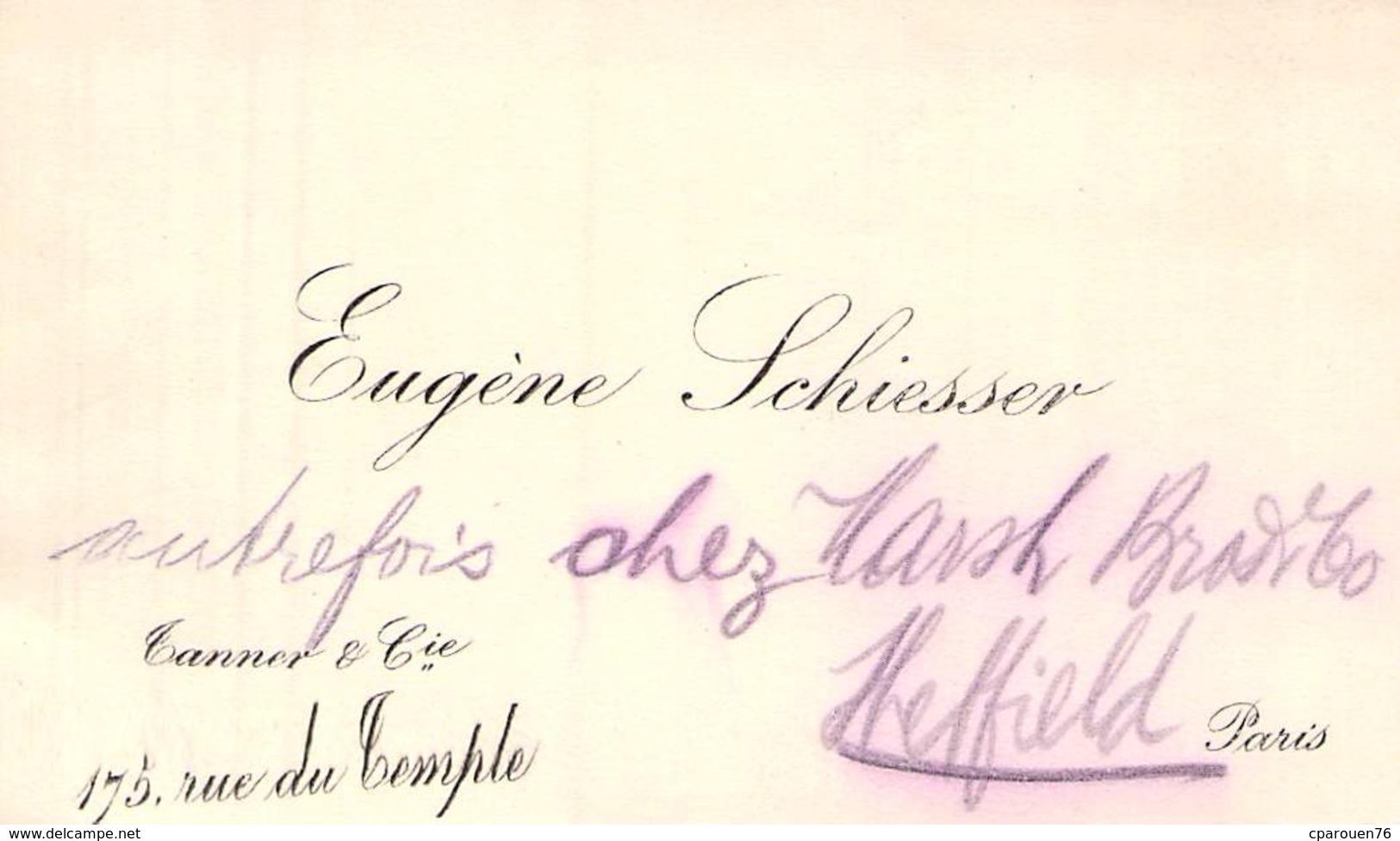 CARTE DE VISITE ANCIENNE Eugène Schieser Tanner & Cie 175 Rue Du Temple Paris - Cartoncini Da Visita