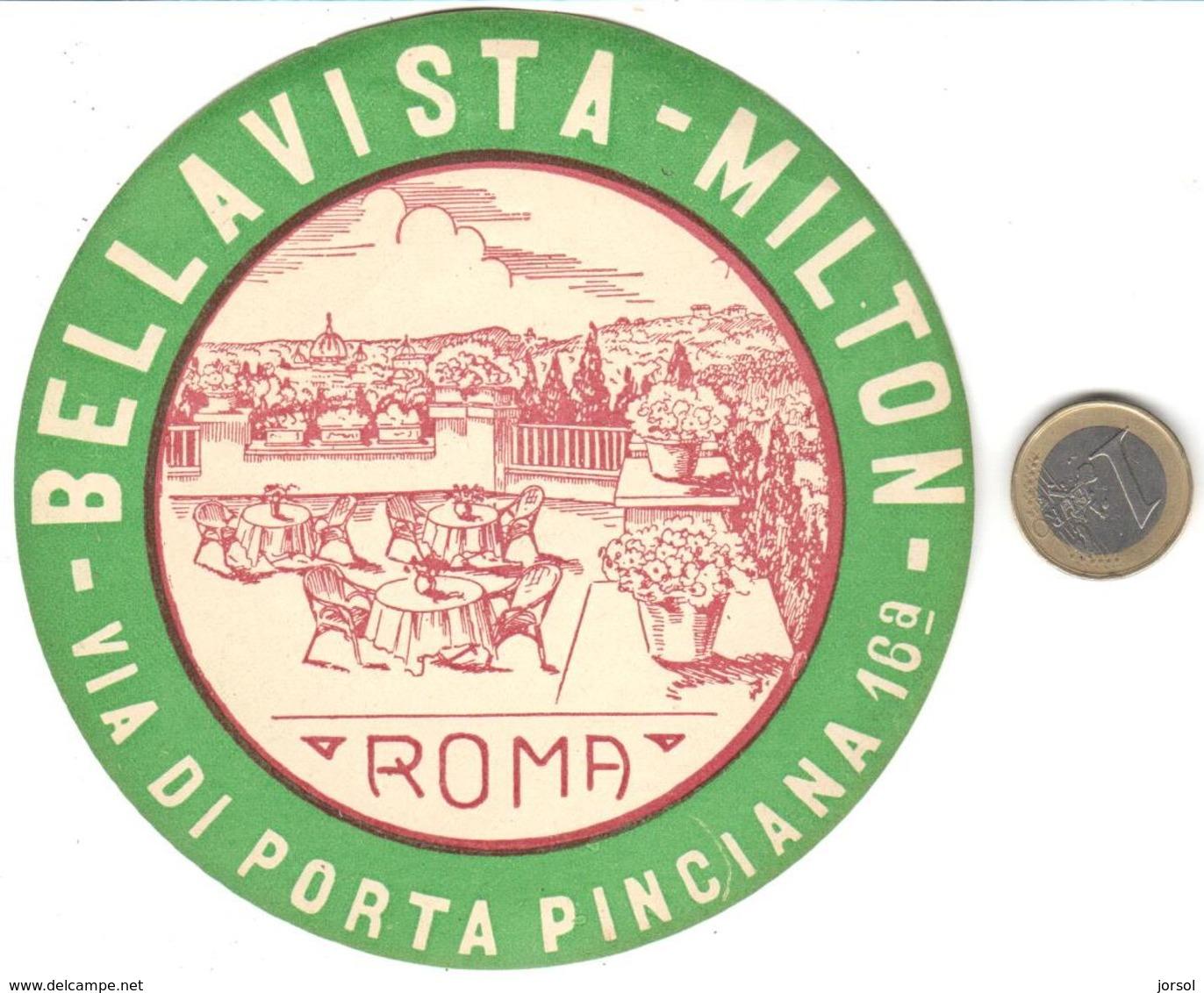 ETIQUETA DE HOTEL  -BELLAVISTA MILTON  -ROMA  -ITALIA - Etiquetas De Hotel
