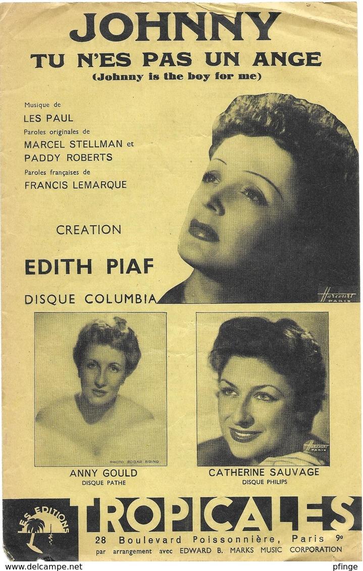Johnny Tu N'es Pas Un Ange - Edith Piaf (p;Francis Lemarque ; M: Les Paul), 1953 - Non Classés