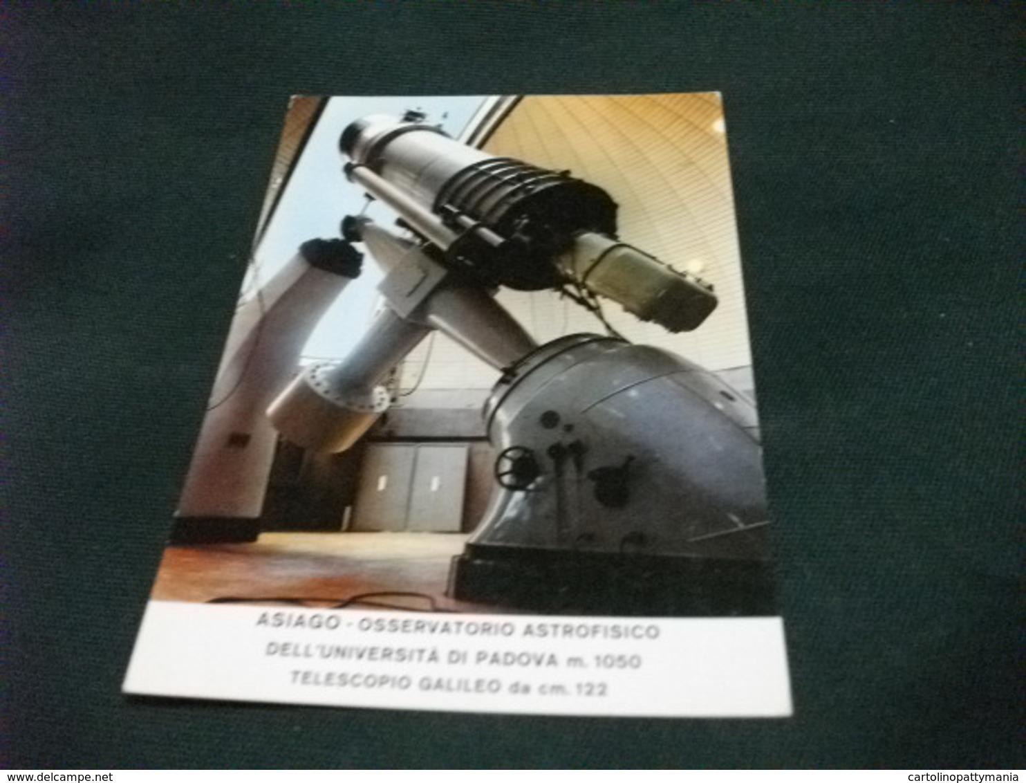 ASIAGO OSSERVATORIO ASTROFISICO DELL'UNIVERSITA' DI PADOVA TELESCOPIO GALILEO VENETO - Italia