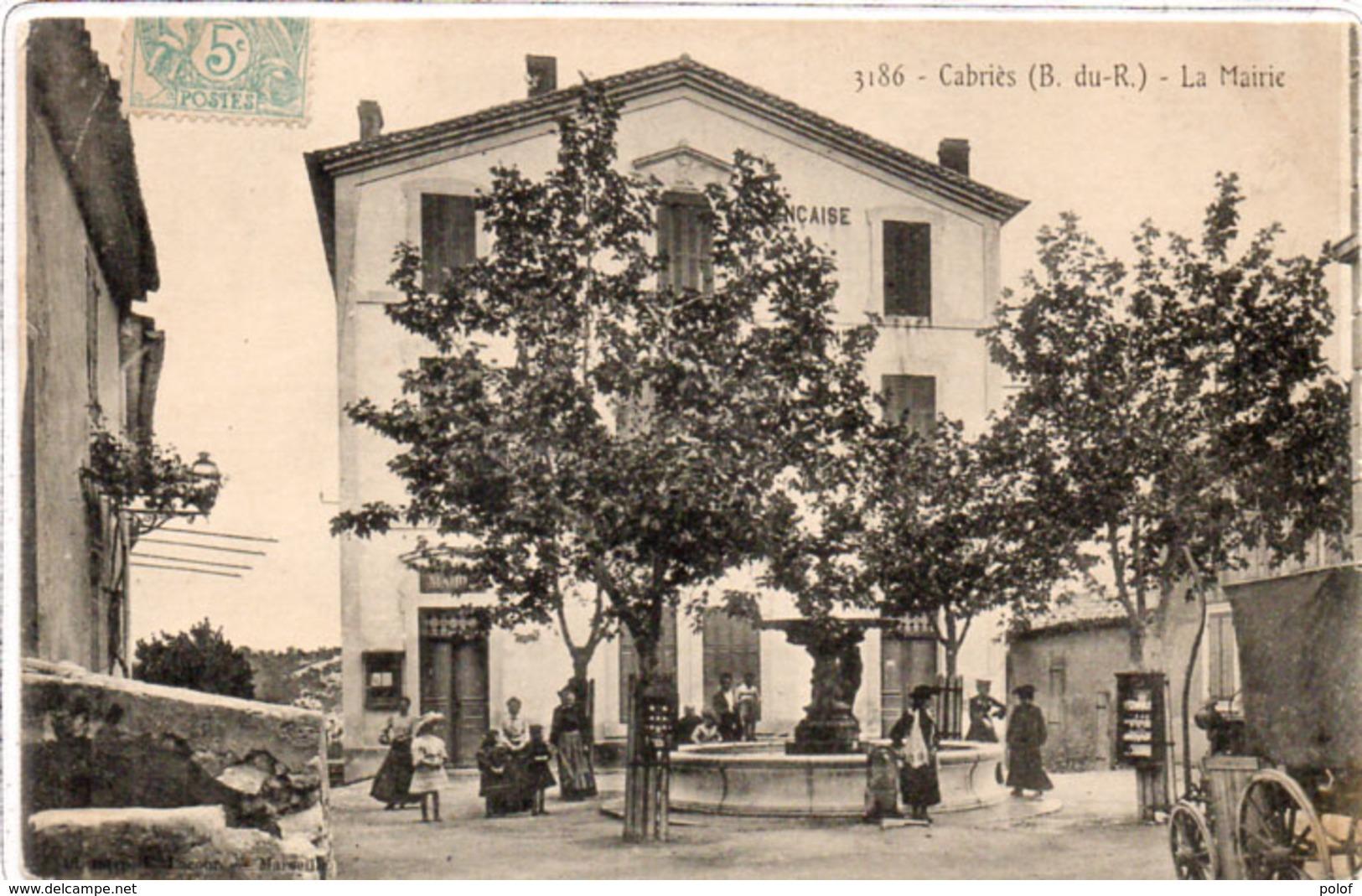 CABRIES - La Mairie (169 ASO) - Autres Communes