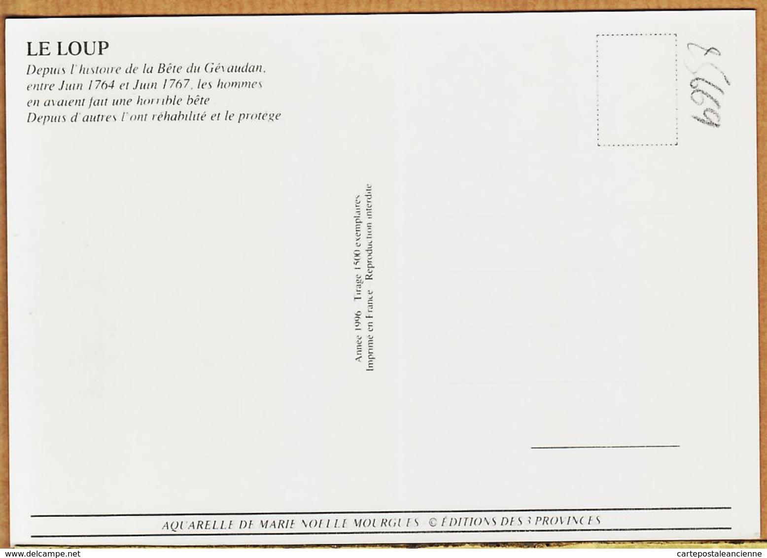 Ani008 Peu Commun Le LOUP Bête Du GEVAUDAN Juin 1764 1767 Aquarelle Marie Noëlle MOURGUES 1996 Tirage 1500 Exemplaires - Animaux & Faune