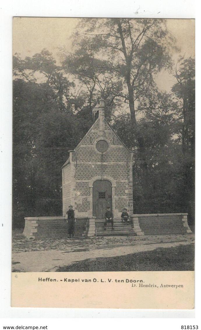 Heffen - Kapel Van O.L.V. Ten Doorn D.Hendrix  1913 - Malines