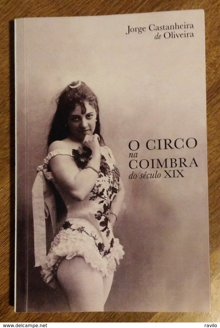 O Circo Na Coimbra Do Século XIX - Bücher, Zeitschriften, Comics