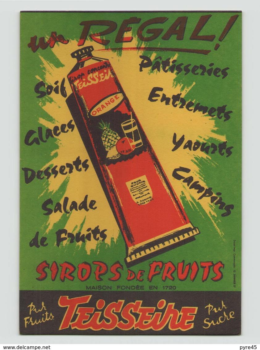 "Buvard "" Sirop De Fruits Teisseire "" ( 21 X 13.5 Cm ) - Buvards, Protège-cahiers Illustrés"