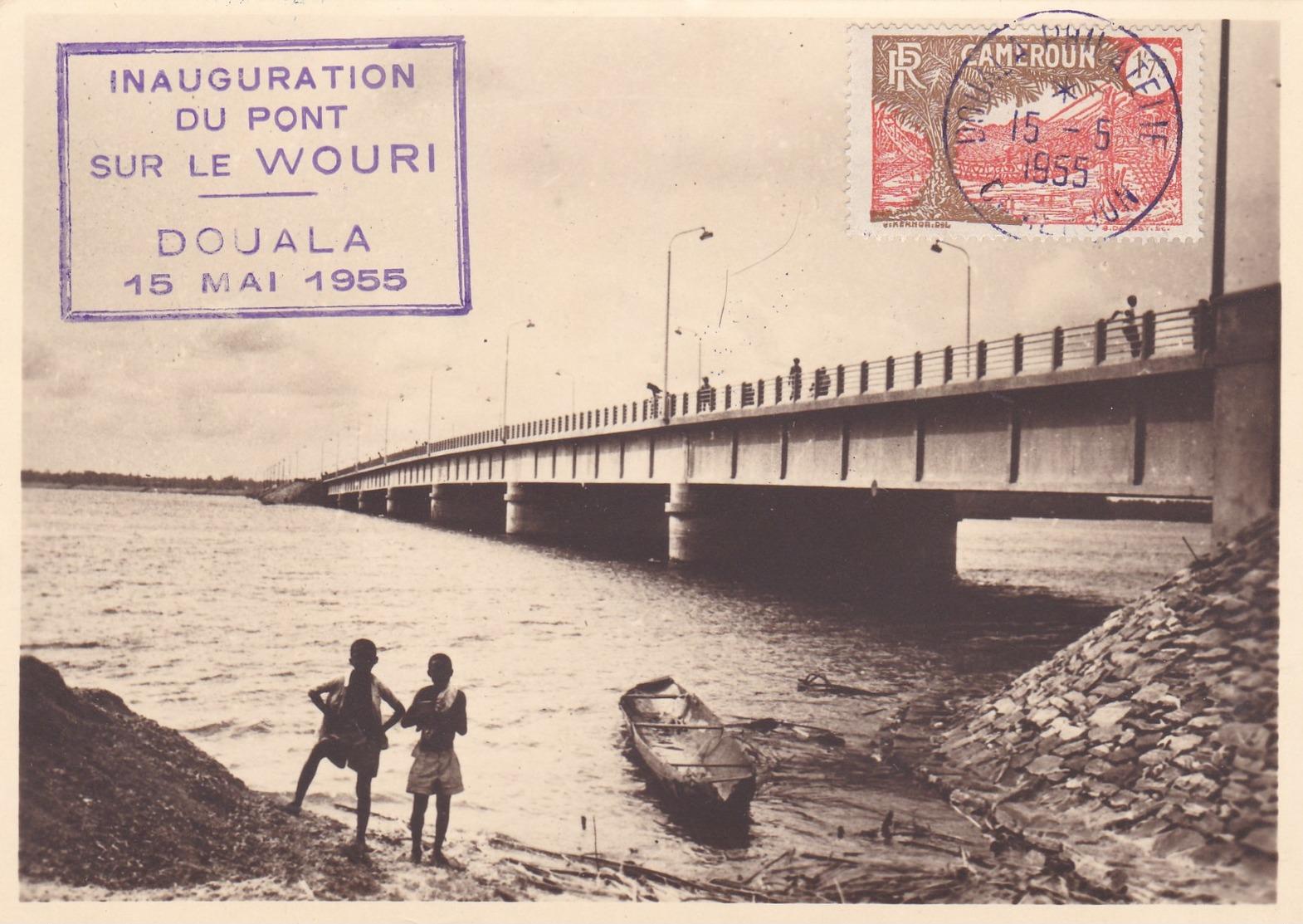 Carte D'INAUGURATION DU PONT SUR LE WOURI ,,, DOUALA 15 MAI 1955 - Cameroun (1915-1959)