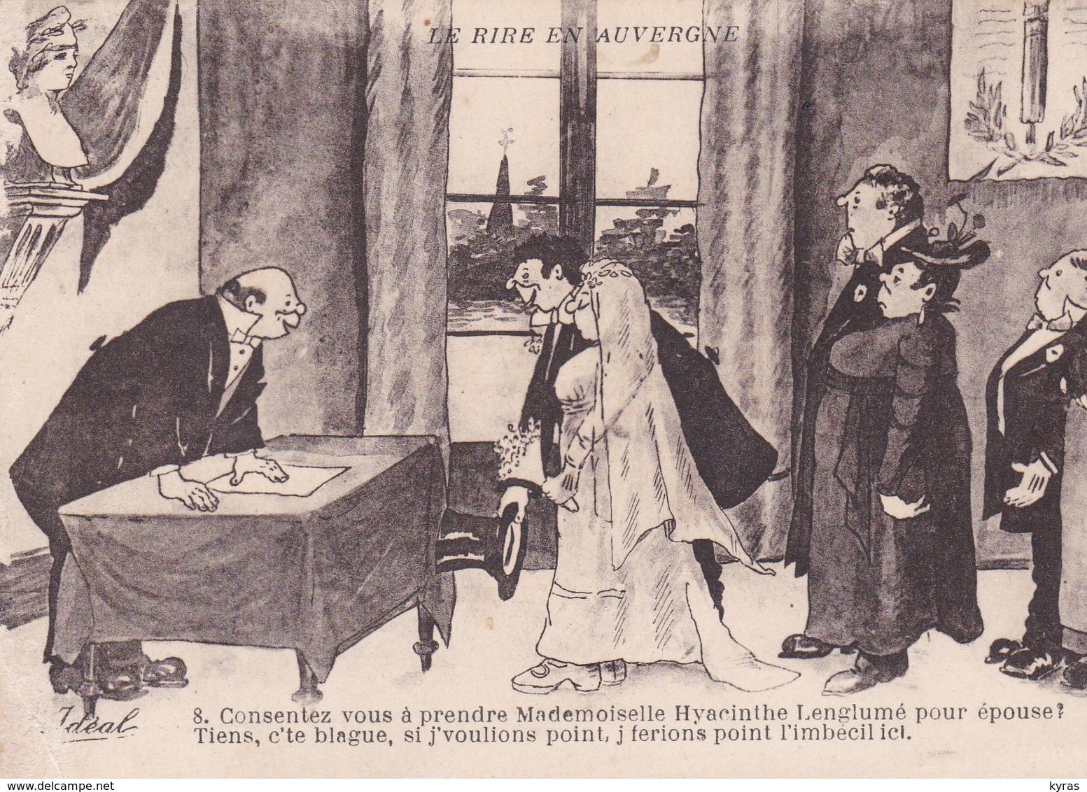 """Humour NOCES . Le Rire En Auvergne . """"Consentez-vous à Prendre Pour épouse .....? """" ."""".. J'ferons Point L'imbécile, Ici"""" - Noces"""