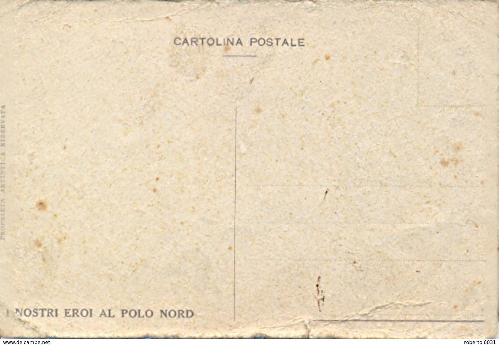 "Italia Cartolina Illustrata Dirigibile ""Italia"" Con Umberto Nobile Ed Equipaggio - Dirigibili"