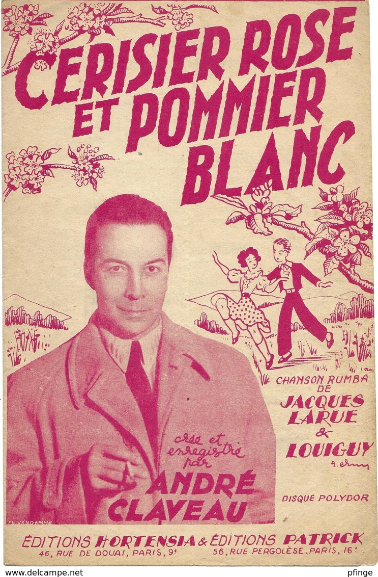 Cerisier Rose Et Pommier Blanc - André Claveau (p;Jacques Larue ; M: Louiguy), 1950 - Non Classés