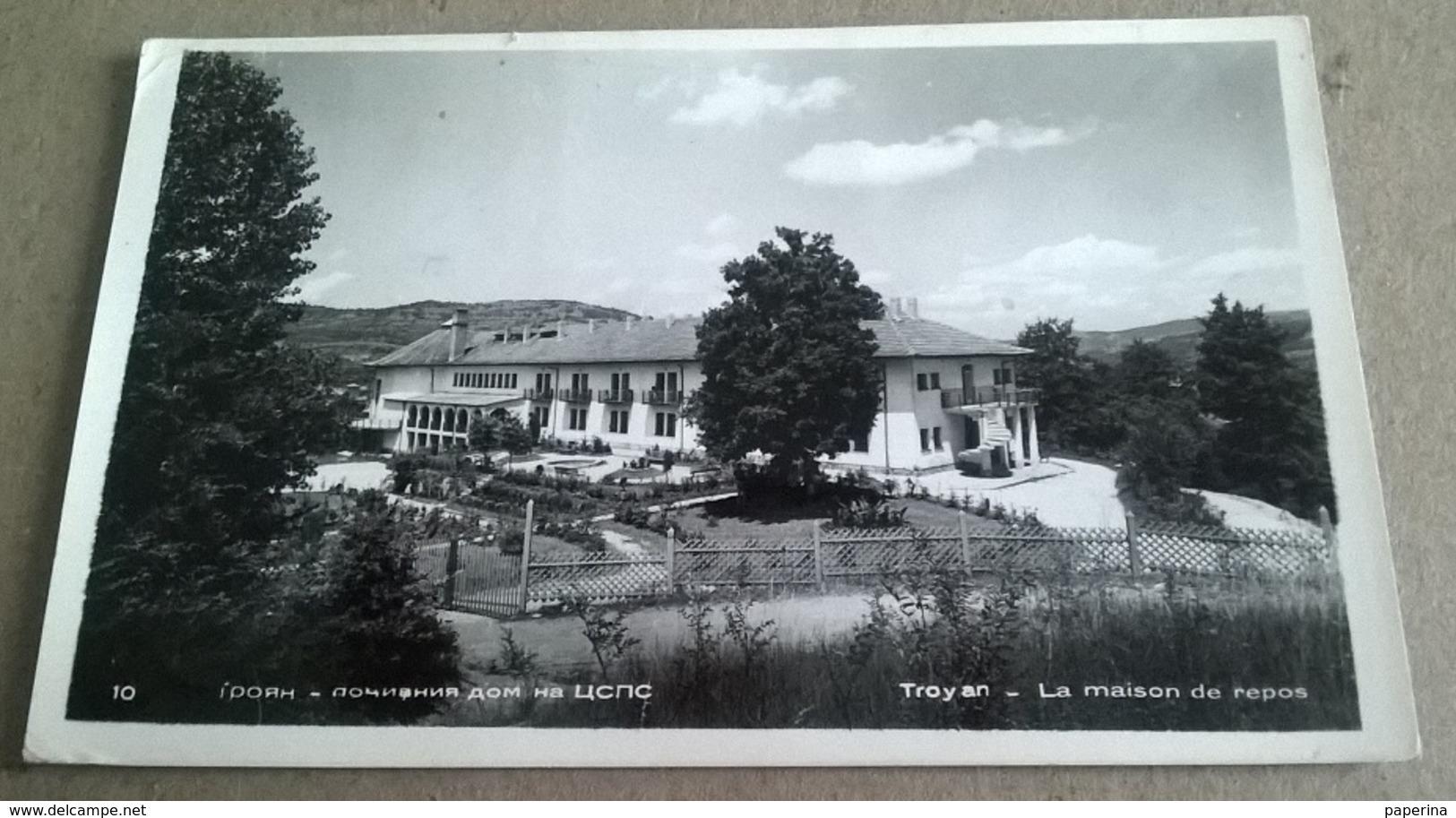 TROYAN LA MAISON DE REPOS   (80) - Bulgarie